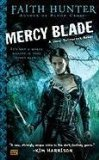 Faith Hunter Jane Yellowrock 1. Skinwalker 2. Blood Cross 3. Mercy Blade