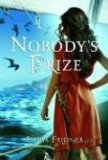 Esther Friesner fantasy book reviews 1. Nobody's Princess, 2. Nobody's Prize