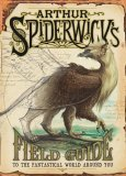 Holly Black Arthur Spiderwick's Field Guide to the Fantastical World Around You