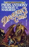 Piers Anthony Robert E Margroff Kelvin of Rud 1. Dragon's Gold 2. Serpent's Silver 3. Chimaera's Copper 4. Orc's Opal 5. Mouvar's Magic