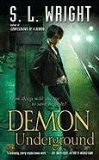 urban fantasy book reviews S.L. Wright Confessions of a Demon 2. Demon Underground