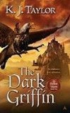 fantasy book reviews K.J. Taylor Fallen Moon 1. The Dark Griffin 2. The Griffin's Flight