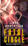 urban fantasy book reviews Linda Robertson 1. Vicious Circle 2. Hallowed Circle 3. Fatal Circle 4. Arcane Circle