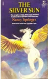 Nancy Springer fantasy book reviews Book of the Isle: 1. The White Hart 2. The Silver Sun 3. The Sable Moon 4. The Black Beast 5. The Golden Swan