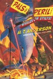 M.T. Anderson Thrilling Tales Whales on Stilts, The Clue of the Linoleum Lederhosen, Jasper Dash and the Flame-Pits of Delaware