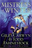 Giles Carwyn Todd Fahnestock: Heir of Autumn, Mistress of Winter