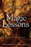 Justine Larbalestier Magic or Madness, Magic Lessons, Magic's Child