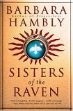 Barbara Hambly Raven Sisters: Sisters of the Raven, Circle of the Moon