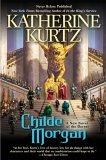 Childe Morgan: In the King's Service, Childe Morgan Katherine Kurtz Deryni