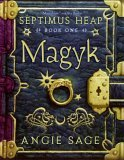 Angie Sage Septimus Heap: 1. Magyk 2. Flyte 3. Physik 4. Queste 5. Syren fantasy book reviews for kids