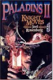 joel rosenberg paladins knight moves