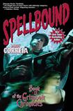 Larry Correia Grimnoir Chronicles 1. Hard Magic 2. Spellbound