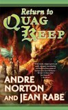 Andre Norton Quag Keep, Return to Quag Keep
