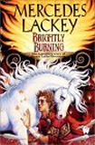 Mercedes Lackey: Brightly Burning, Sword of Ice, Sun in Glory, Crossroads, The Valdemar Companion