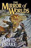 David Drake Crown of the Isles: 1. The Fortress of Glass, 2. The Mirror of Worlds 3. The Gods Return