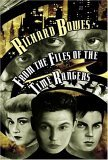 book review Richard Bowes From the Files of the Time Rangers