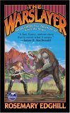 Rosemary Edghill The Warslayer: The Incredibly True Adventures of Vixen the Slayer review