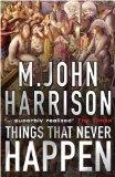 M. John Harrison Story Collection