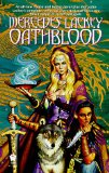 Mercedes Lackey Vows and Honor: The Oathbound, Oathbreakers, Oathblood