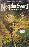 science fiction book reviews Piers Anthony Battle Circle 1. Sos the Rope 2. Var the Stick 3. Neq the Sword