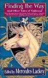Mercedes Lackey Valdemar Finding the Way