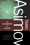 science fiction book reviews Isaac Asimov Empire 1. Pebble in the Sky 2. The Stars Like Dust 3. The Currents of Space