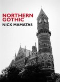 Northern Gothic Nick Mamatas