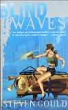 Steven Gould Wildside, Greenwar, Helm, Blind Waves
