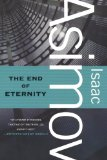 Isaac Asimov The End of Eternity