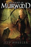 fantasy book reviews Jeff Wheeler Legends of Muirwood 1. The Wretched of Muirwood
