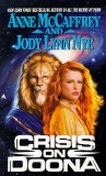 science fiction book reviews Anne McCaffrey 1. Decision at Doona 2. Crisis on Doona 3. Treaty at Doona