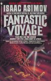 The Double Planet Isaac Asimov, Fantastic Voyage