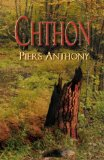 science fiction book reviews Piers Anthony Aton 1. Chthon 2. Phthor