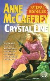 science fiction book reviews Anne McCaffrey Crystal Singer 1. The Crystal Singer 2. Killashandra 3. Crystal Line