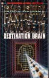 Destination Brain: Fantastic Voyage II