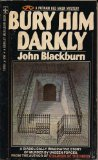 John Blackburn Children of the Night, Bury Him Darkly