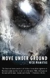 Move Under Ground Nick Mamatas