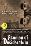 Phaedra Weldon Grimoire, Acumen of Desideratum