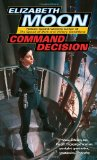 science fiction book reviews Elizabeth Moon Vatta's War 1. Trading in Danger 2. Marque and Reprisal 3. Engaging the Enemy 4. Command Decision 5. Victory Conditions