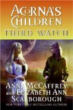 Acorna's Children 1. First Warning 2. Second Wave 3. Third Watch