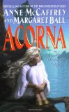 science fiction book reviews Anne McCaffrey Acorna 1. Acorna: The Unicorn Girl 2. Acorna's Quest 3. Acorna's People 4. Acorna's World 5. Acorna's Search 6. Acorna's Rebels 7. Acorna's Triumph Acorna's Children