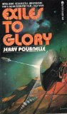 Jerry Pournelle High Justice, Exiles to Glory