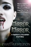 Siobhan & Abyssinian 1. Mirror, Mirror 2. Here Be Monsters