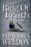 Phaedra Weldon Revenants: Native Soul, Childe, Ring of Truth