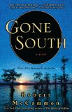 Gone South Robert McCammon