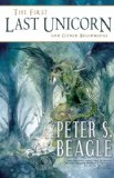 Peter S. Beagle The First Last Unicorn