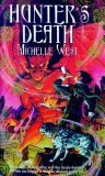 book review michelle west the sacred hunt hunter's death