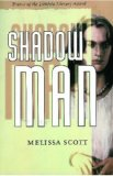 Melissa Scott Shadow Man, Night Sky Mine, The Jazz