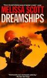 Melissa Scott Dreamships, Dreaming Metal