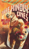 Melissa Scott The Game Beyond, A Choice of Destinies, The Kindly Ones, The Armor of Light